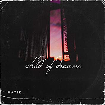 Child Of Dreams