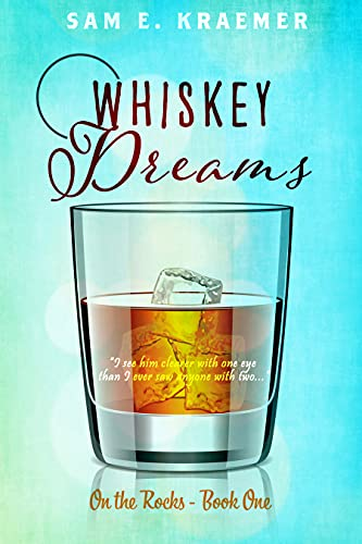 Whiskey Dreams: M/M Contemporary - Best Friend\'s Brother - Friends-to-lovers Romance (On The Rocks Book 1) (English Edition)
