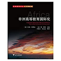 Renditions of Education in Africa : Internationalization of Higher Education in Africa(Chinese Edition)