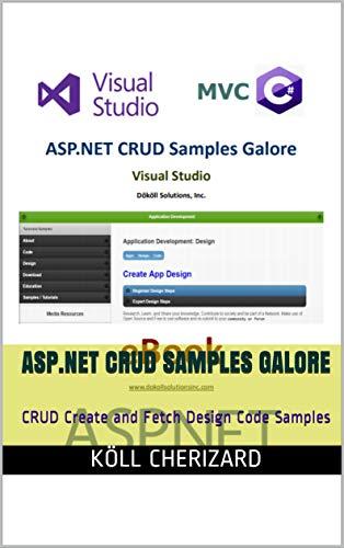 ASP.NET CRUD Samples Galore: CRUD Create and Fetch Design Code Samples (English Edition)