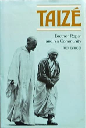Taize: Brother Roger and His Community (220P) by Rex Brico (1978-10-01)