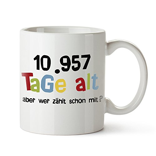 Casa Vivente Tasse mit Aufdruck – Alter in Tagen – Zum 30. Geburtstag – Kaffeebecher aus Keramik – Farbe: Weiß – Geschenkideen für Männer und Frauen – Füllmenge: 300 ml