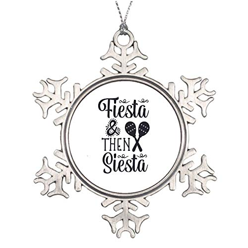 no brands Christmas Ornaments Holiday Tree Ornament Fiesta and Then Siesta Snowflake Ornament Crafts Christmas Decoration
