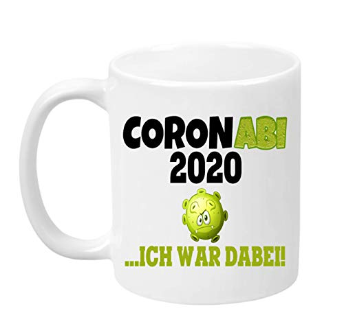 TassenTicker - Coronabi 2020, ich war dabei - Abi - Geschenk zum Abitur - Geschenkidee - Spühlmaschinenfest - Tasse zum Abitur - verschenken (Weiss)