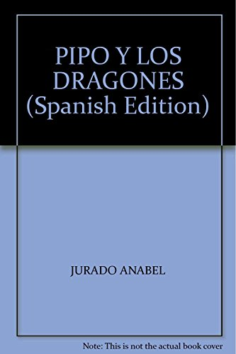 Pipo y los dragones (Leé, jugá y pintá)