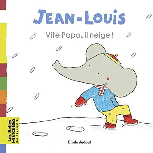Vite papa, il neige ! (Les Belles Histoires des tout-petits) (French Edition)