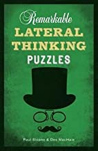 Paul Sloane: Remarkable Lateral Thinking Puzzles (Paperback); 2014 Edition