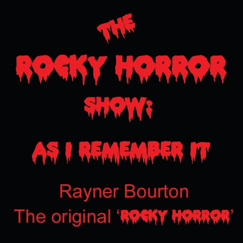 The Rocky Horror Show: As I Remember It audiobook cover art