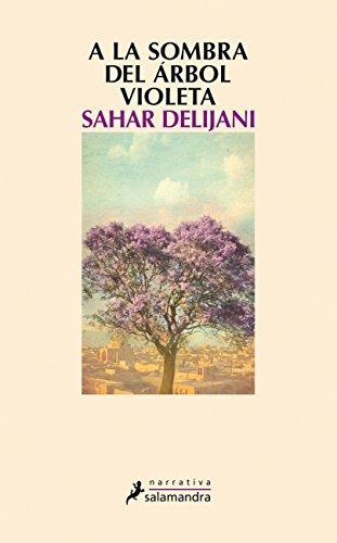 A la sombra del árbol violeta (Narrativa)