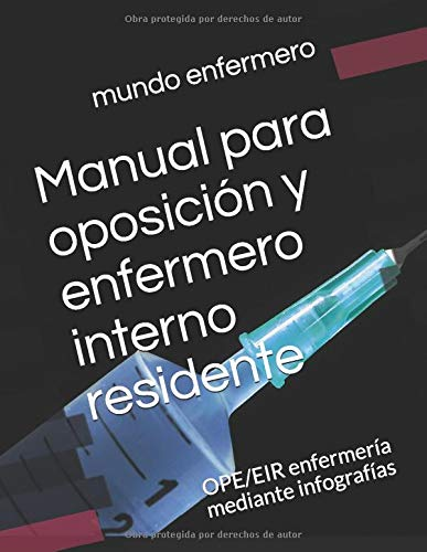 Manual para oposición y enfermero interno residente: OPE/EIR enfermería mediante infografías (3)