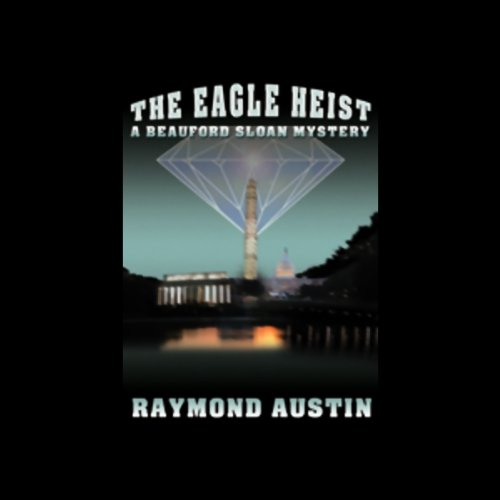 The Eagle Heist audiobook cover art