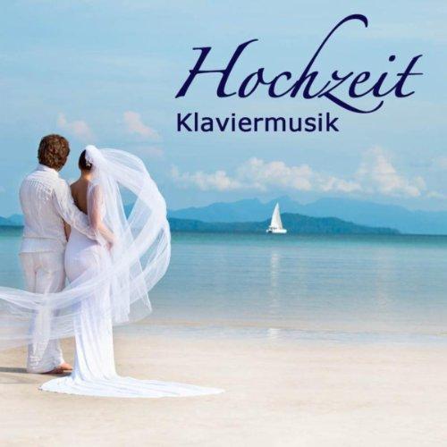 Piano Wedding (Neueste Musik für Hochzeit)