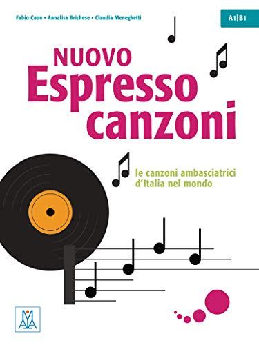 Nuovo Espresso 1 -3 einsprachige Ausgabe - canzoni: le canzoni ambasciatrici d