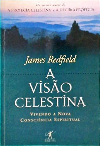 A Visão Celestina
