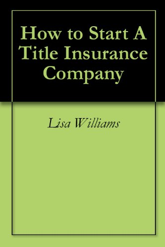 How to Start A Title Insurance Company