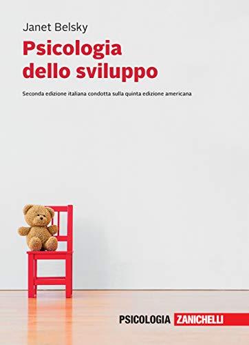 Psicologia dello sviluppo. Vol. unico. Con e-book
