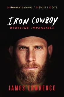 Iron Cowboy - Redefine Impossible