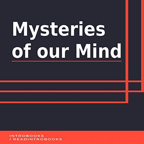 Mysteries of Our Mind audiobook cover art