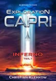 Exploration Capri: Teil 1 Inferno (Science Fiction Odyssee)