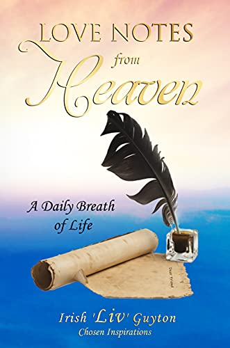Love Notes from Heaven: A Daily Breath of Life (English Edition)