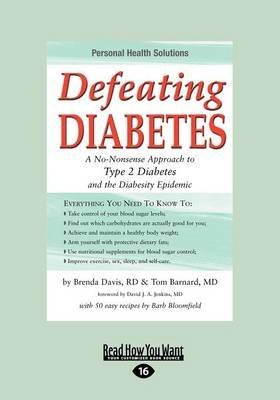 [(Defeating Diabetes : A No-Nonsense Approach to Type 2 Diabetes and the Diabesity Epidemic)] [By (author) Barnard Tom ] published on (September, 2012)