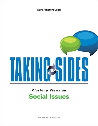 Compare Textbook Prices for Taking Sides: Clashing Views on Social Issues 19 Edition ISBN 9781259666407 by Finsterbusch, Kurt