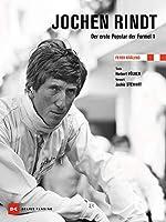 Jochen Rindt: Der erste Popstar der Formel 1