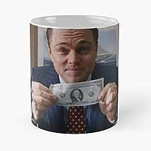 Leonardo Dicaprio The Wolf Of Wall Street Money Cash - Morning Coffee Mug Ceramic Novelty Holiday 11 Oz