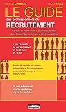Le Guide des professionnels du recrutement - Cabinets de recrutement - Chasseurs de têtes - Sites Internet de recrutement - Intérim de cadres