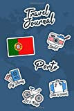 Travel Journal Porto: Travel Diary   106 pages, 6x9 inches   To accompany you during your stay