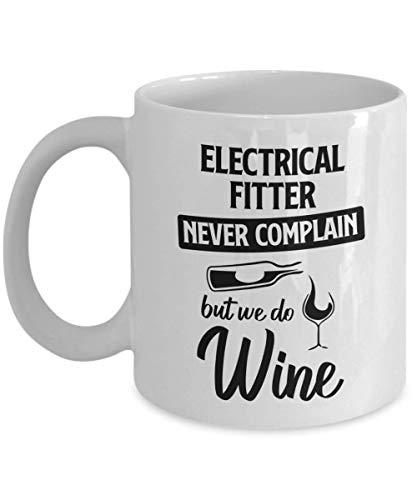 N\A Taza de Montaje eléctrico - Nunca te quejes, Pero Hacemos Vino - Taza de té y café de cerámica novedosa y Divertida Regalos geniales para Hombres o Mujeres con Caja de Regalo