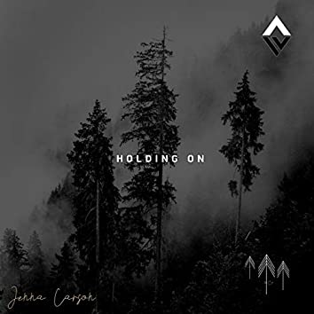 Holding on (feat. Jenna Carson)