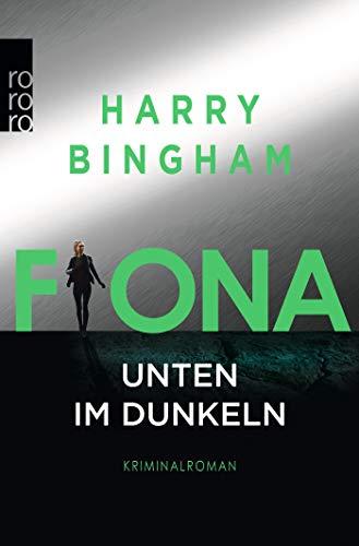 Fiona: Unten im Dunkeln (Fiona Griffiths, Band 4)