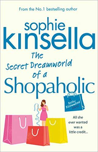 The Secret Dreamworld Of A Shopaholic: (Shopaholic Book 1) (Shopaholic Series) (English Edition)
