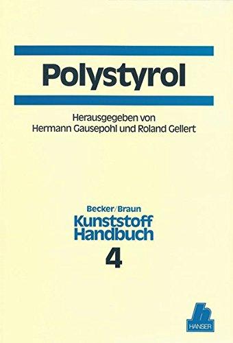 Kunststoffhandbuch, 11 Bde. in 17 Tl.-Bdn., Bd.4, Polystyrol: Kunststoff-Handbuch 4