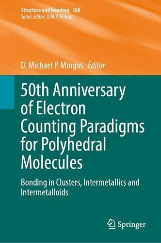 50th Anniversary of Electron Counting Paradigms for Polyhedral Molecules: Bonding in Clusters, Intermetallics and Intermetalloids