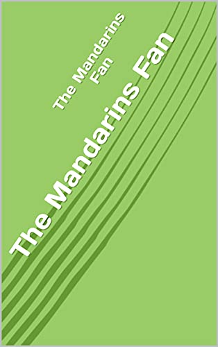 The Mandarins Fan (English Edition)