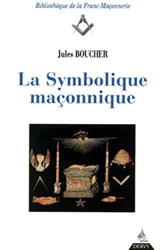La Symbolique maçonnique
