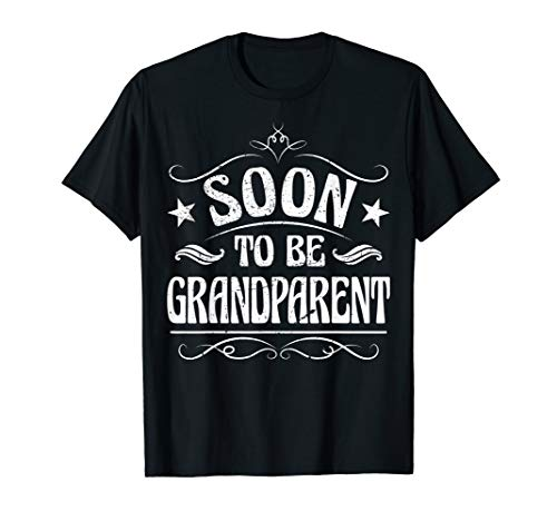 Soon To Be Grandparent T-Shirt
