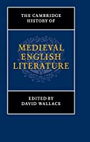 The Cambridge History of Medieval English Literature (The New Cambridge History of English Literature)