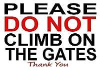 2個 メタルサイン8x12はゲートに登らないでください警告ユーティリティ通知-在宅ビジネス
