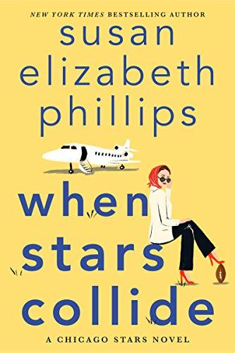 When Stars Collide: A Chicago Stars Novel by [Susan Elizabeth Phillips]
