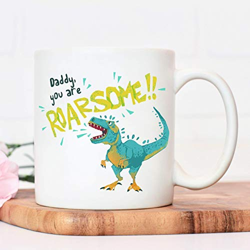 Daddy you are roarsome mug | dinosaur gift | Fathers Day Cup presents from daughter | gifts for dads birthday | Christmas dad father or sibling present