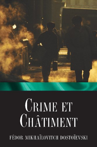 Crime et châtiment (French Edition)