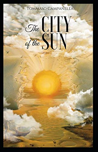 The City of the Sun:illustrated edition
