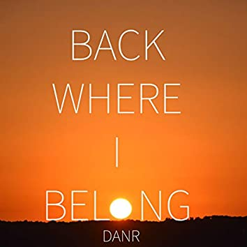 Back Where I Belong