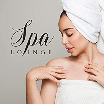 Spa LOUNGE – Ambient Music for Relaxation, Wellness, Sleep, Spa, Massage Music, Deep Vibes, Music Zone, Zen