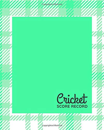 Cricket Score Record: Cricket Score Sheets, Cricket Scorebook, Cricket Score Pads, Scorekeeping Book, Scorecards, Record Scorekeeper Book Gifts for ... Christmas, Thanksgiving, Vacation, 110 Pages