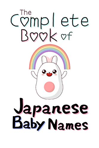 Compare Textbook Prices for The Complete Book of Japanese Baby Names: Over 2000 Baby Names from Japan  ISBN 9798737391430 by Ota, Shinji