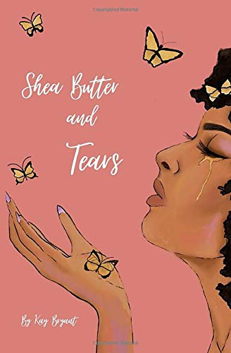 Shea Butter and Tears